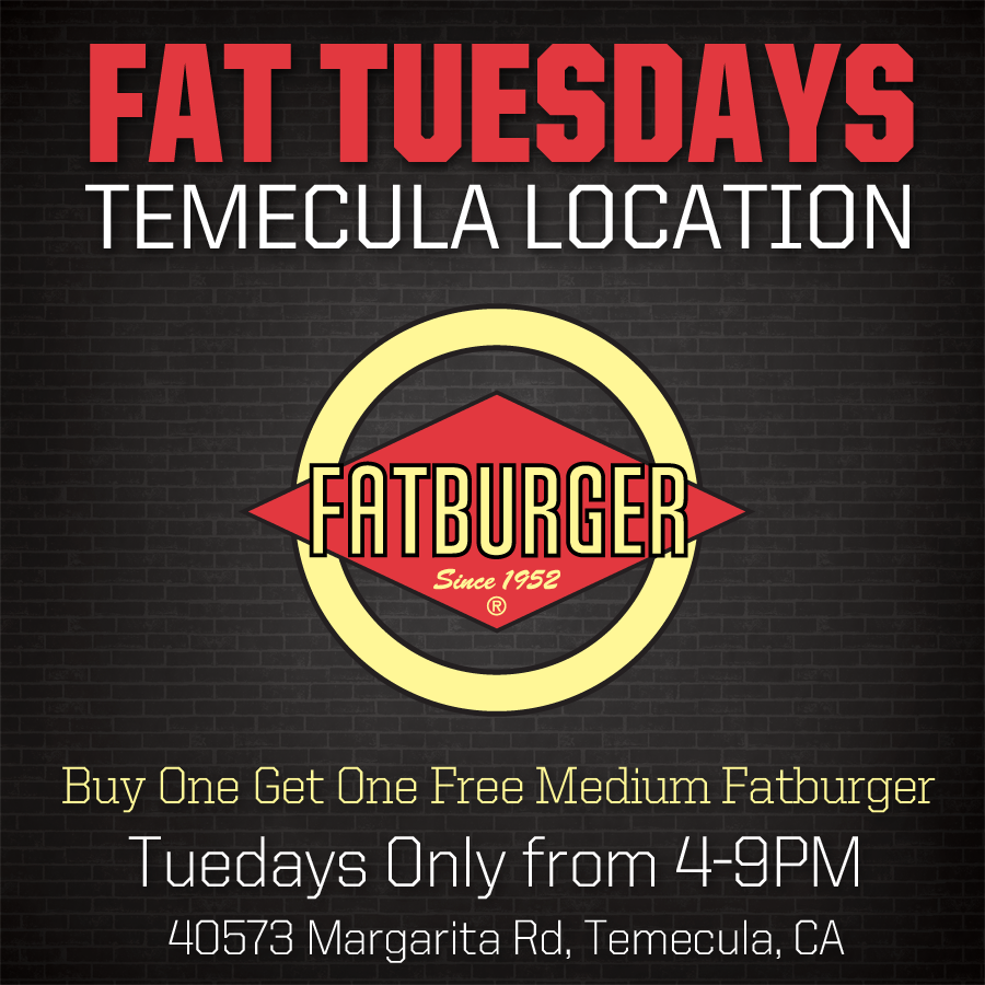 "Enjoy ""Fat Tuesday"" at the Temecula, CA Fatburger"